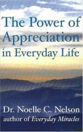 The Power of Appreciation in Everyday Life