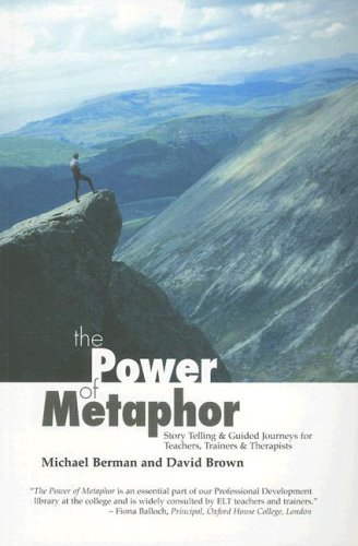The Power of Metaphor: Story Telling & Guided Journeys for Teachers, Trainers & Therapists 9781899836437