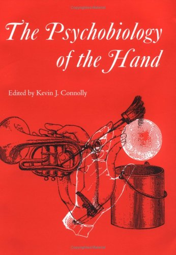 The Psychobiology of the Hand 9781898683148