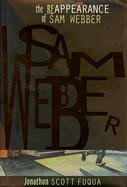 The Re-Appearance of Sam Webber 9781890862022