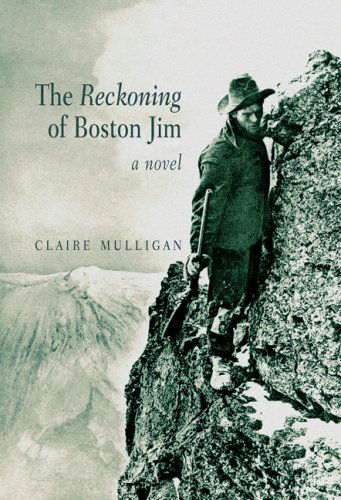 The Reckoning of Boston Jim 9781897142219