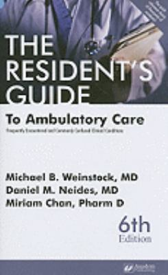 The Resident's Guide to Ambulatory Care: Frequently Encountered and Commonly Confused Clinical Conditions 9781890018665
