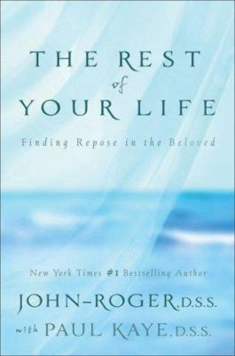 The Rest of Your Life: Finding Repose in the Beloved [With CD] 9781893020436