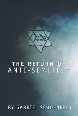 The Return of Anti-Semitism 9781893554894