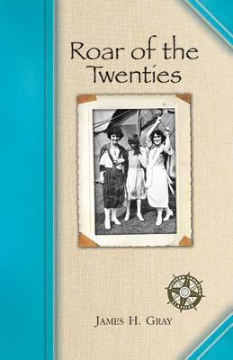 The Roar of the Twenties 9781897252109