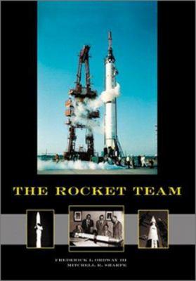 The Rocket Team: Apogee Books Space Series 36 9781894959001