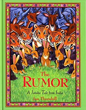 The Rumor: A Jataka Tale from India 9781894379397