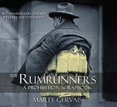 The Rumrunners: A Prohibition Scarpbook 9781897231623