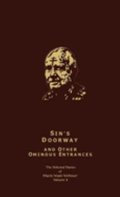 Sin's Doorway & Other Ominous Entrances 9781892389220