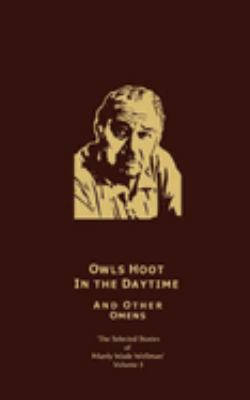 The Selected Stories of Manly Wade Wellman Volume 5: Owls Hoot in the Daytime & Other Omens 9781892389237
