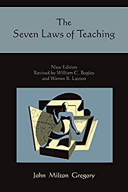 The Seven Laws of Teaching 9781891396823