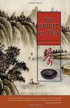 The Spirit of Tea 9781890932350