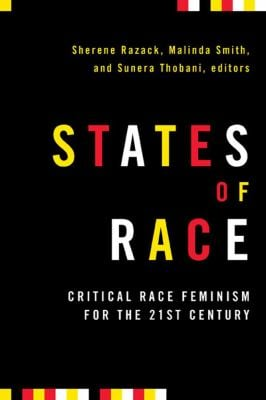 States of Race: Critical Race Feminism for the 21st Century 9781897071595