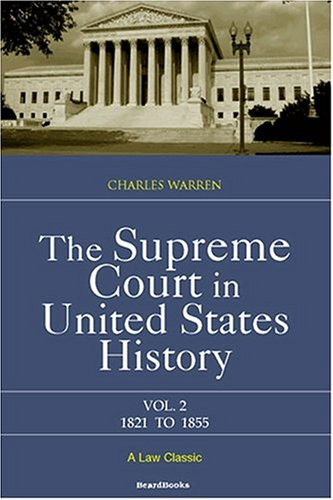 The Supreme Court in United States History: Volume Two, 1821-1855 9781893122192
