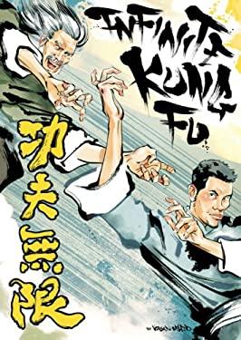 Infinite Kung Fu 9781891830839