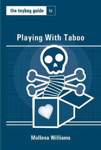 The Toybag Guide to Playing with Taboo 9781890159757