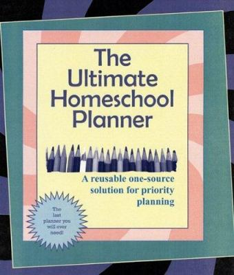 The Ultimate Homeschool Planner 9781891400018