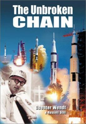 The Unbroken Chain: Apogee Books Space Series 20 [With CDROM] 9781896522845