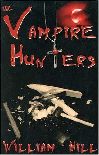 The Vampire Hunters 9781890611057