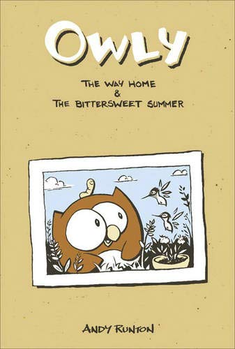 Owly Volume 1: The Way Home & the Bittersweet Summer 9781891830624