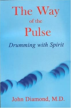 The Way of the Pulse: Drumming with Spirit 9781890995027