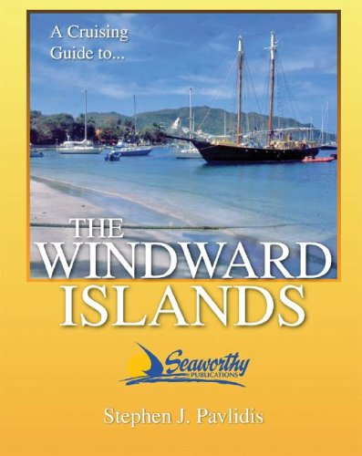 The Windward Islands Cruising Guide 9781892399182