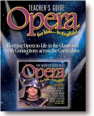 The World's Very Best Opera for Kids...in English! [With CD] 9781894502672