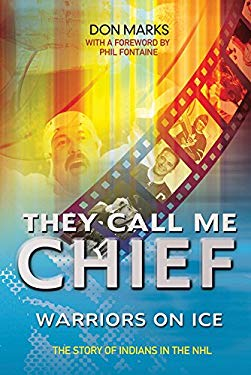 They Call Me Chief: Warriors on Ice [With DVD] 9781897289341