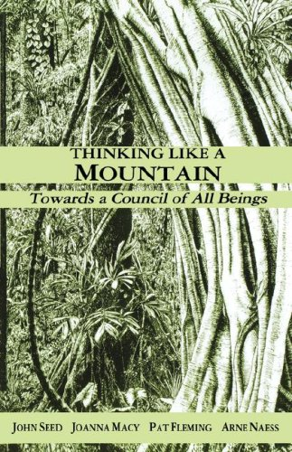 Thinking Like a Mountain: Towards a Council of All Beings 9781897408001