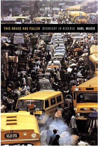 This House Has Fallen: Midnight in Nigeria 9781891620607