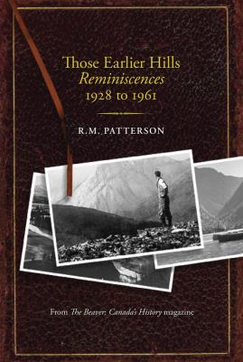 Those Earlier Hills Reminiscences 1928 to 1961 9781894898676