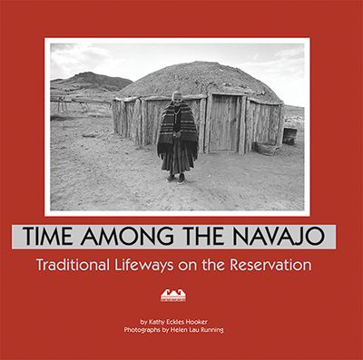 Time Among the Navajo 9781893354357