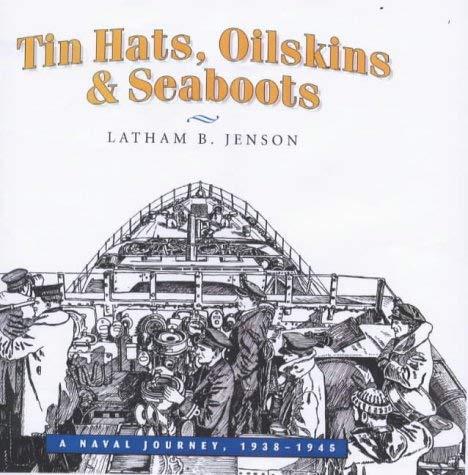 Tin Hats, Oilskins & Seaboots 9781896941141