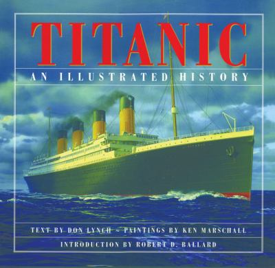 Titanic: An Illustrated History 9781897330517