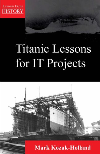 Titanic Lessons for It Projects 9781895186260