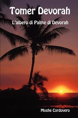 Tomer Devorah - L'Albero Di Palme Di Devorah 9781897352212