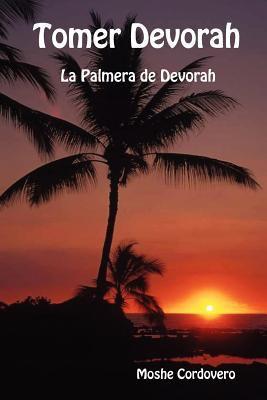 Tomer Devorah - La Palmera de Devorah 9781897352182