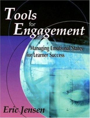 Tools for Engagement: Managing Emotional States for Learner Success 9781890460389