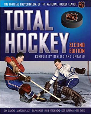 Total Hockey: The Official Encyclopedia of the National Hockey League 9781892129857