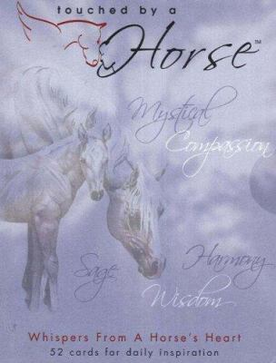 Touched by a Horse: Whispers from a Horse's Heart 9781890035617
