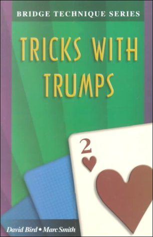 Bridge Technique 2: Tricks with Trumps 9781894154185