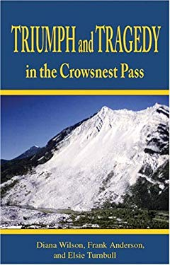 Triumph and Tragedy in the Crowsnest Pass 9781894384162