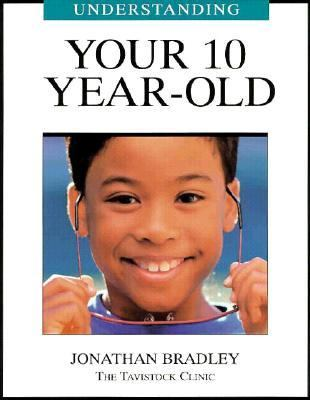 Understanding Your 10 Year-Old 9781894020107