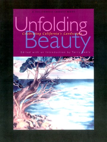Unfolding Beauty: Celebrating California's Landscapes 9781890771348