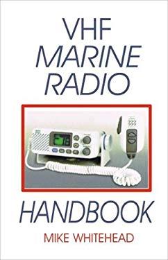 VHF Marine Radio Handbook 9781892216472