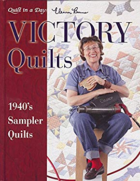 Victory Quilts: 1940's Sampler Quilts 9781891776236