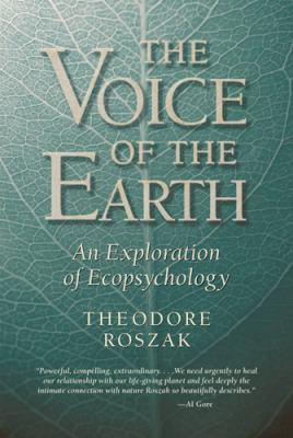 Voice of the Earth: An Exploration of Ecopsychology 9781890482800