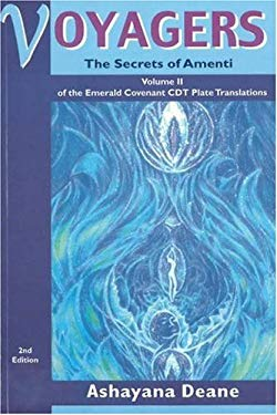 Voyagers II: The Secrets of Amenti - Volume II of the Emerald Covenant Cdt Plate Translations 9781893183254