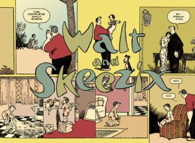 Walt and Skeezix Book 3: 1925 & 1926 9781897299098
