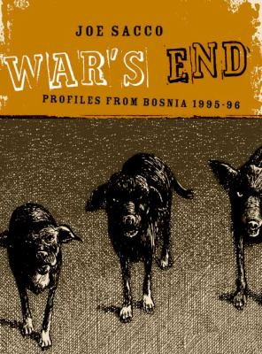 War's End: Profiles from Bosnia 1995-96 9781896597928